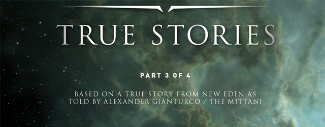 EVE Online: True Stories 3