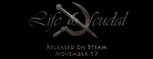 Релиз   Life is Feudal: Your Own