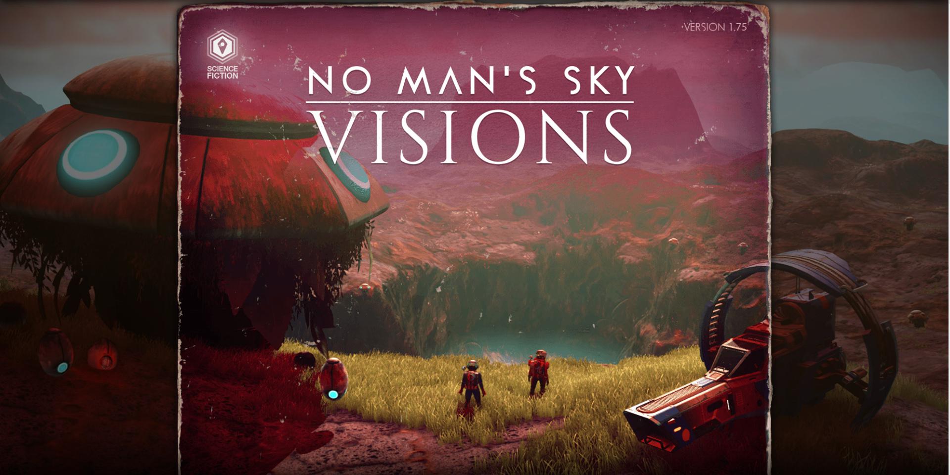 No Man's Sky: Обновление Visions будет доступно уже завтра