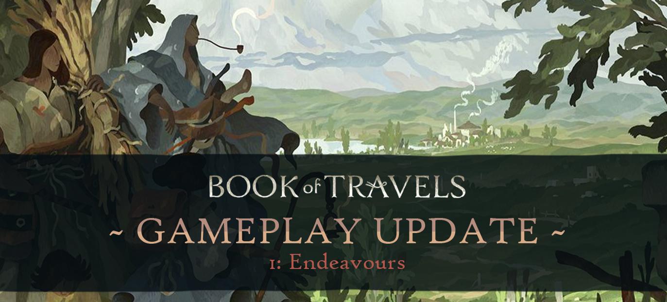 Book of Travels: Девблог о геймплее №1 - Что такое Стремления?