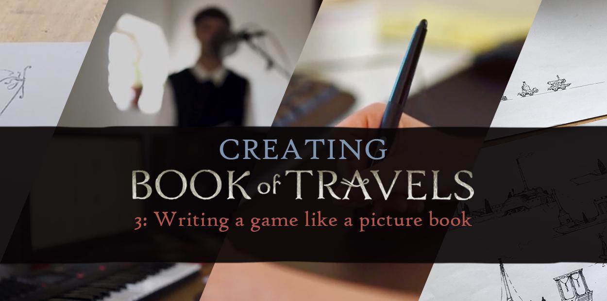 Book of Travels: Создавая Book of Travels: игра как книжка с картинками